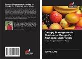 Canopy Management-Studien in Mango Cv. Alphonso unter Uhdp