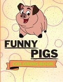 Funny Pigs Coloring Book