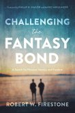 Challenging the Fantasy Bond: A Search for Personal Identity and Freedom