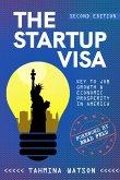 The Startup Visa - Key to Job Growth & Economic Prosperity in America (eBook, ePUB)