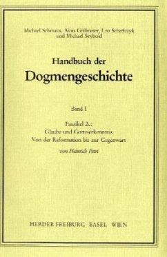 Glaube und Gotteserkenntnis / Handbuch der Dogmengeschichte 1, Faszikel.2c (Mängelexemplar)