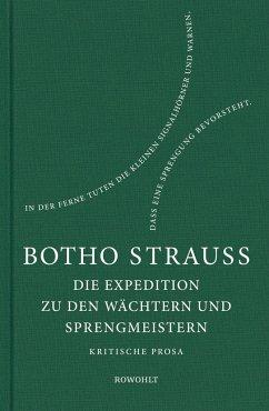 Die Expedition zu den Wächtern u. Sprengmeistern (Mängelexemplar) - Strauß, Botho