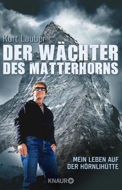 Der Wächter des Matterhorns (Mängelexemplar) - Lauber, Kurt