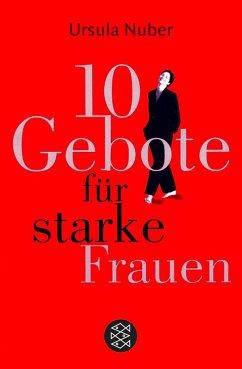 Zehn Gebote für starke Frauen (Mängelexemplar) - Nuber, Ursula