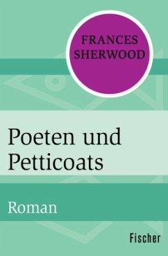Poeten und Petticoats (Mängelexemplar) - Sherwood, Frances