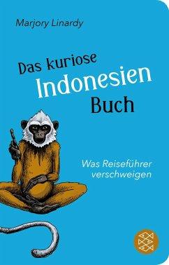 Das kuriose Indonesien-Buch (Mängelexemplar) - Linardy, Marjory