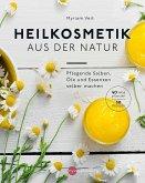 Heilkosmetik aus der Natur