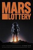 Mars Lottery (MarsX, #1) (eBook, ePUB)