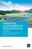 Financing Clean Energy in Developing Asia-Volume 1 (eBook, ePUB)