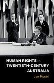 Human Rights in Twentieth-Century Australia (eBook, ePUB)