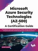 Microsoft Azure Security Technologies (AZ-500) - A Certification Guide (eBook, ePUB)