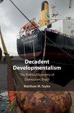 Decadent Developmentalism (eBook, ePUB)