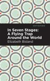 In Seven Stages: A Flying Trap Around the World