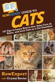HowExpert Guide to Cats