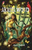 Akasia Wood - Wächterin des Waldes (eBook, ePUB)