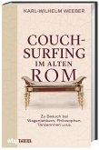 Couchsurfing im alten Rom