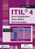 ITIL® 4 Specialist Drive Stakeholder Value (DSV) Kursunterlagen - Deutsch (eBook, ePUB)