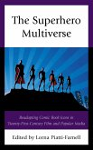 The Superhero Multiverse (eBook, ePUB)
