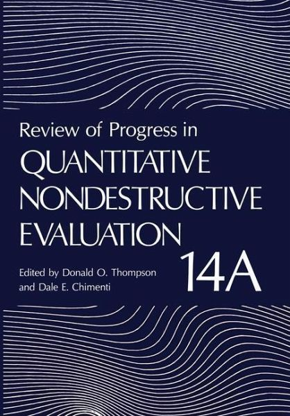 soue review of progress in quantitative nondestructive evaluation volume a b.