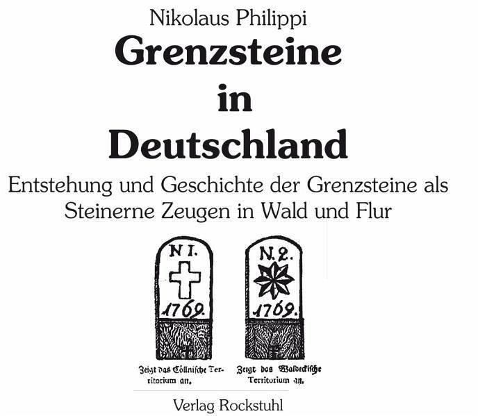 grenzsteine in deutschland von nikolaus philippi buch. Black Bedroom Furniture Sets. Home Design Ideas