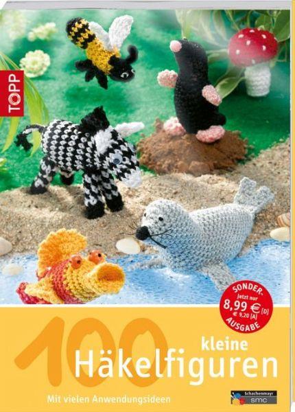 100 Kleine Häkelfiguren Von Andrea Biegel Als Taschenbuch