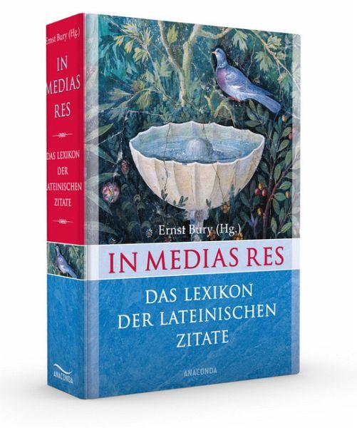 In Medias Res Das Lexikon Der Lateinischen Zitate