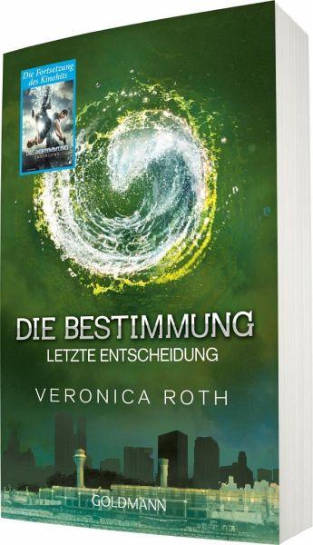 Letzte Entscheidung – Die Bestimmung 3 portofrei bei bücher.de