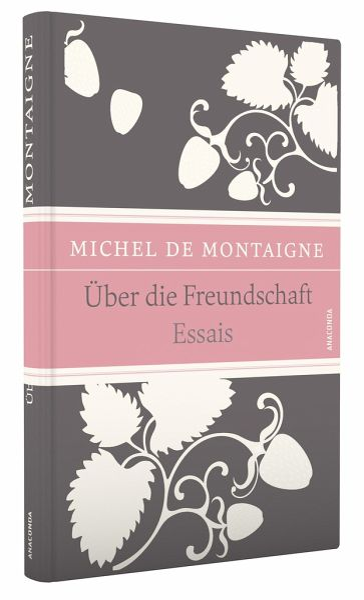 Über die Freundschaft von Michel de Montaigne - Buch