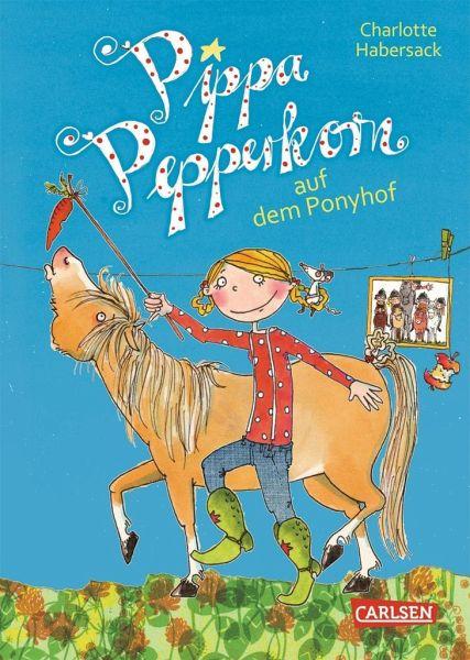 Pippa Pepperkorn Auf Dem Ponyhof Pippa Pepperkorn Bd 5 Von Charlotte Habersack Portofrei Bei Bucher De Bestellen