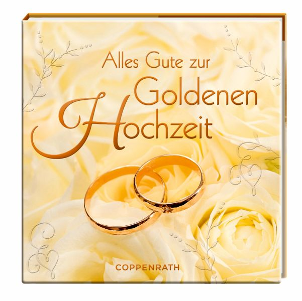 alles gute zur goldenen hochzeit buch. Black Bedroom Furniture Sets. Home Design Ideas