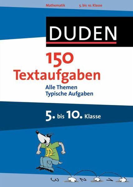 Duden 150 Textaufgaben 5. bis 10. Klasse (Mängelexemplar ...
