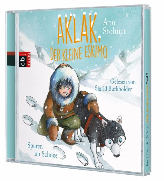 spuren im schnee aklak der kleine eskimo bd 2 1 audio cd von anu stohner h rb cher. Black Bedroom Furniture Sets. Home Design Ideas