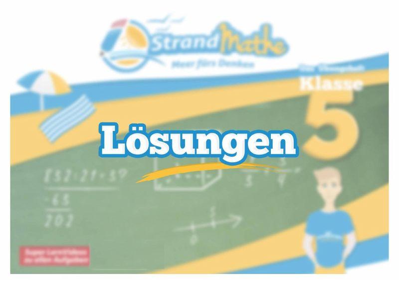 StrandMathe Lösungsheft zu Übungsheften Klasse 5-10: Lösungswege ...