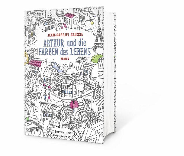 Arthur und die Farben des Lebens von Jean-Gabriel Causse - Buch ...