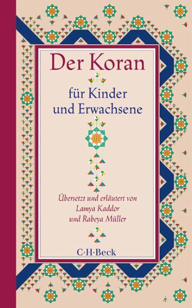 der koran für kinder und erwachsene von lamya kaddor